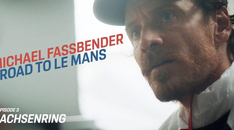 Michael Fassbender Road to Le Mans episode 4